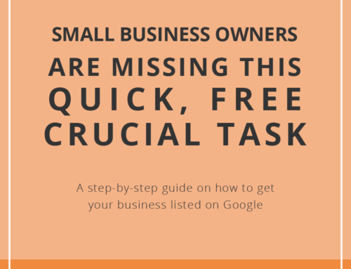 Small Business Owners are Missing this Quick, Free, CRUCIAL Task